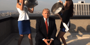 Donald Trump took the ice bucket challenge which means the whole fad is officially over