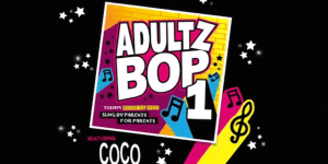 Adultz Bop! Is The Perfect Soundtrack For When Your Life Turns To Shit After Having Kids