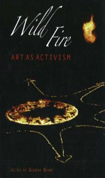 Wildfire: Art as Activism