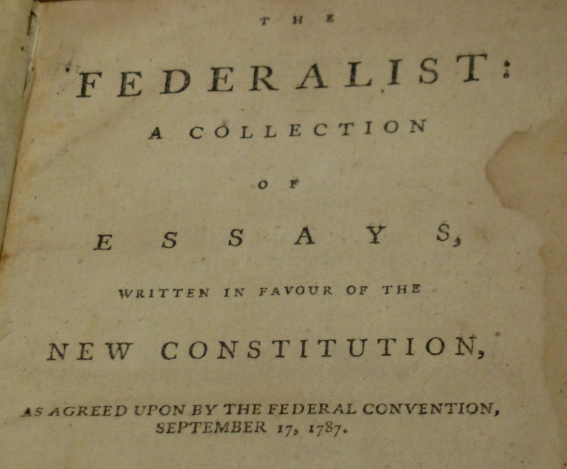 Reading The Federalist In The 21st Century