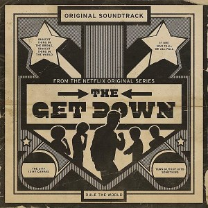 The Get Down Netflix Soundtrack