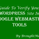 Guide To Add Your WordPress Blog In Google Webmaster Tools