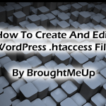 How To Create And Edit WordPress .htaccess File
