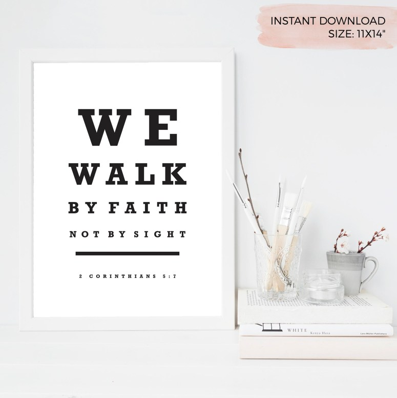 We Walk By Faith Not By Sight, 2 Corinthians 5:7, Christian Printable Art