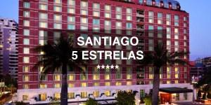 Os 5 melhores hotéis 5 estrelas de Santiago