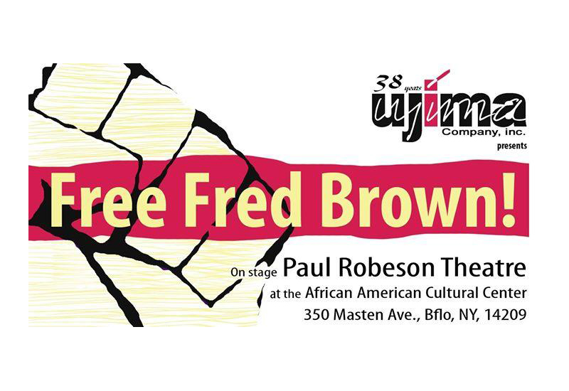 FREE FRED BROWN! opens tonight as Ujima addresses multiple