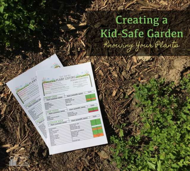 Creating a Kid Safe Garden - Free Printable!