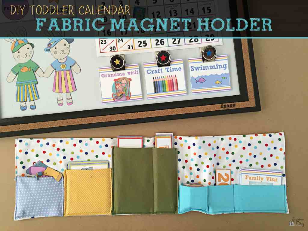 Diy Calendar Holder : Diy toddler calendar fabric magnet holder bugaboocity