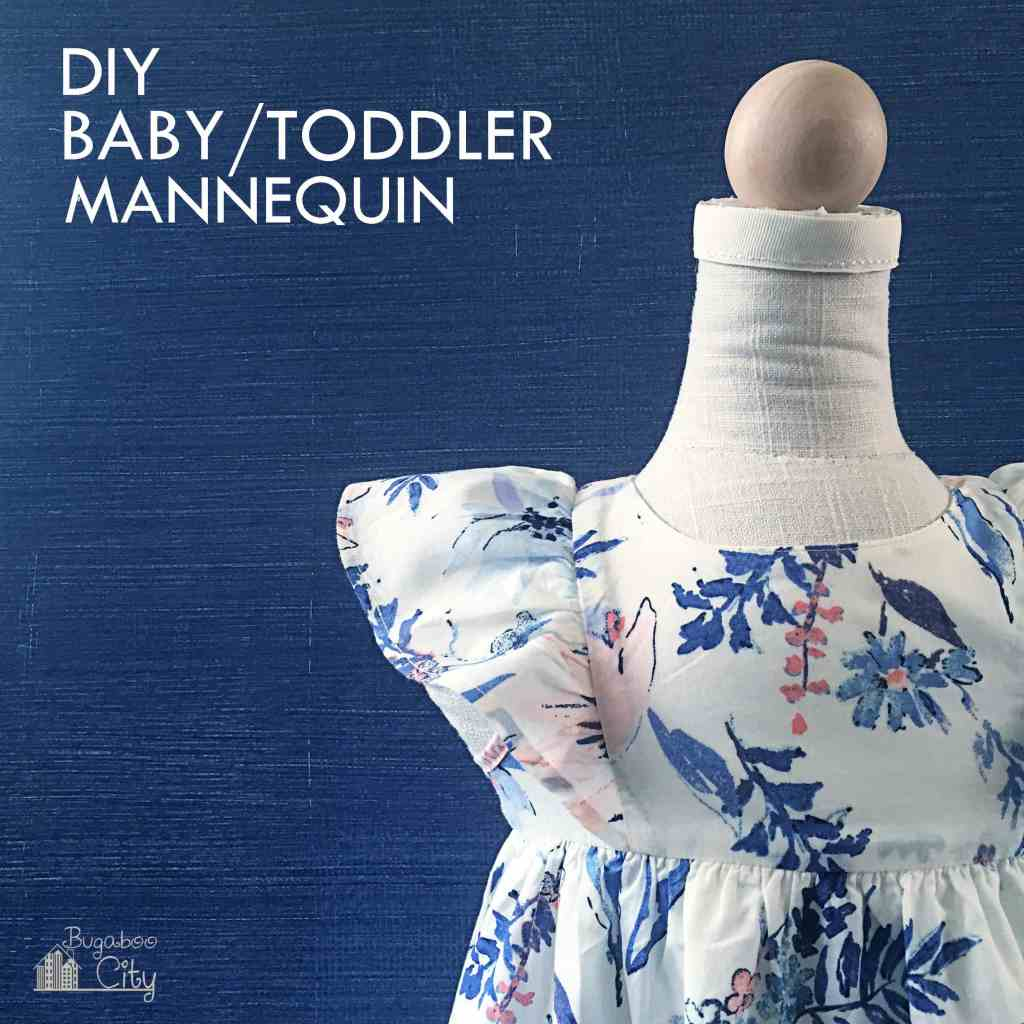 DIY Baby Toddler Mannequin