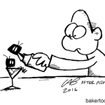 Cartoonist Charles Brubaker likes his Martinis shaken, not stirred. And preferably without insects.