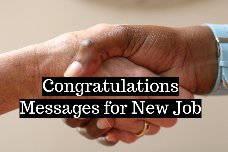 Congratulations Messages for New Job - BulkQ