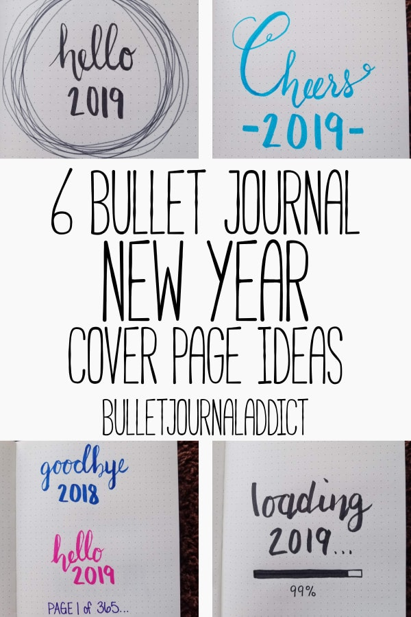 Bullet Journal New Year Cover Pages - Bullet Journal Addict