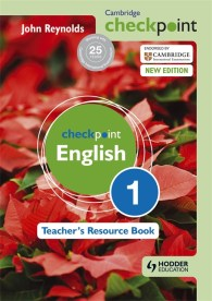Cambridge Checkpoint English Reynolds Teacher's Resource Book