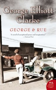 george-elliott-clarke-george-and-rue