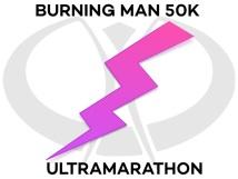 Burning Man Ultramarathon 50k Run - Costumes! Fun! Booze! Naked People!