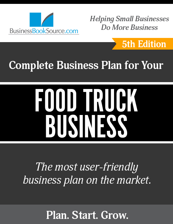 How to Write A Business Plan for a Food Truck Business