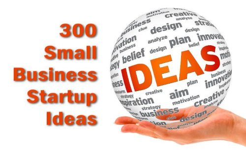 Business Ideas 309 Types of Small Businesses to Start