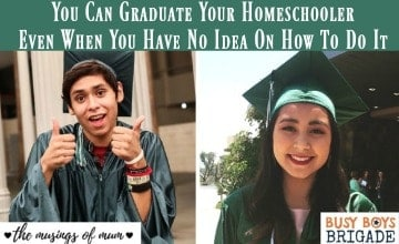 You Can Graduate Your Homeschooler Even When You Have No Idea On How To Do It