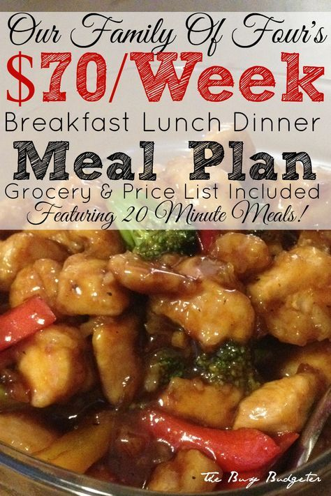 Our $70/Week Meal Plan for a Family of Four of 20 Minute Meals - breakfast lunch and dinner meal plan for a week