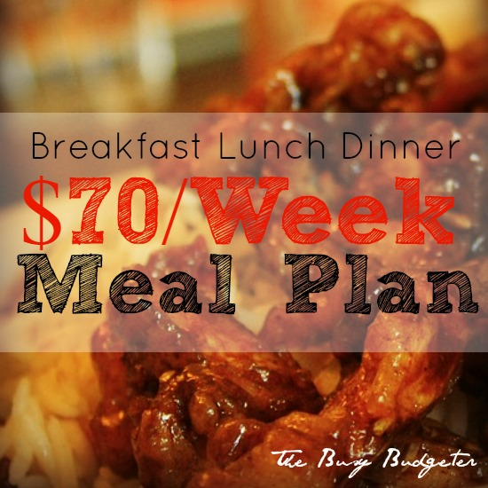 Our $70/Week Meal Plan for a Family of Four of 20 Minute Meals