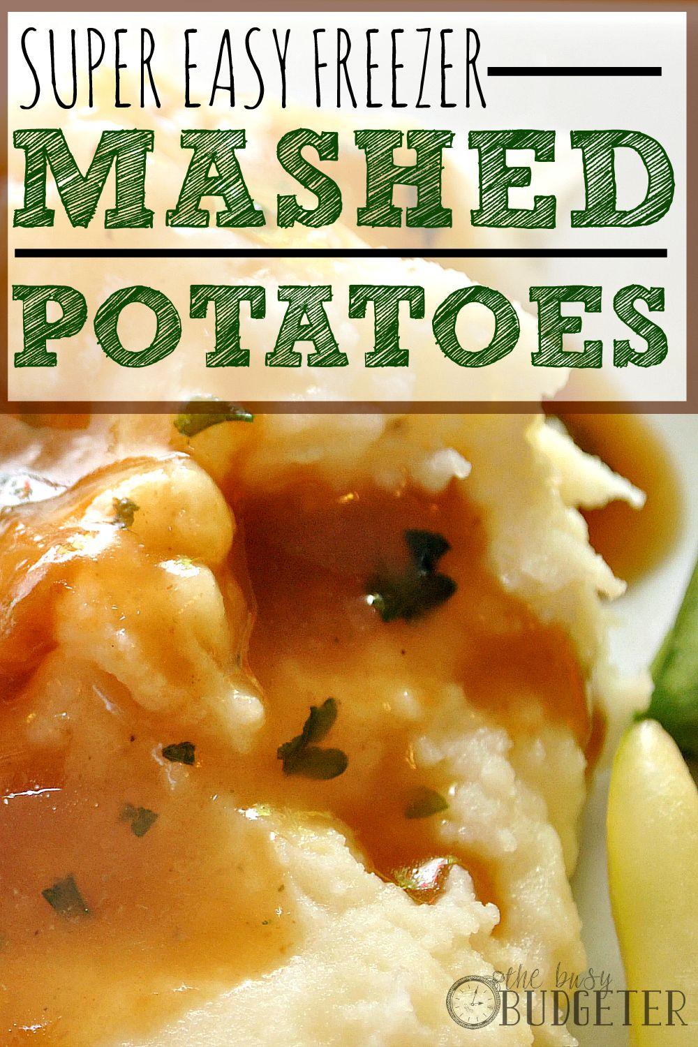Super Easy Freezer Mashed Potatoes - The Busy Budgeter