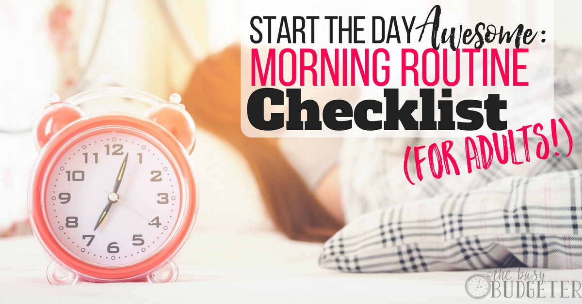 Start the Day Awesome Morning Routine Checklist (For Adults