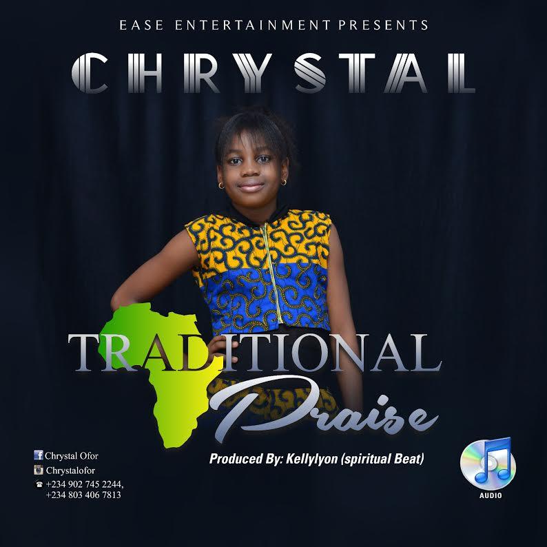 "Chrystal Ofor – ""Traditional Praise"""