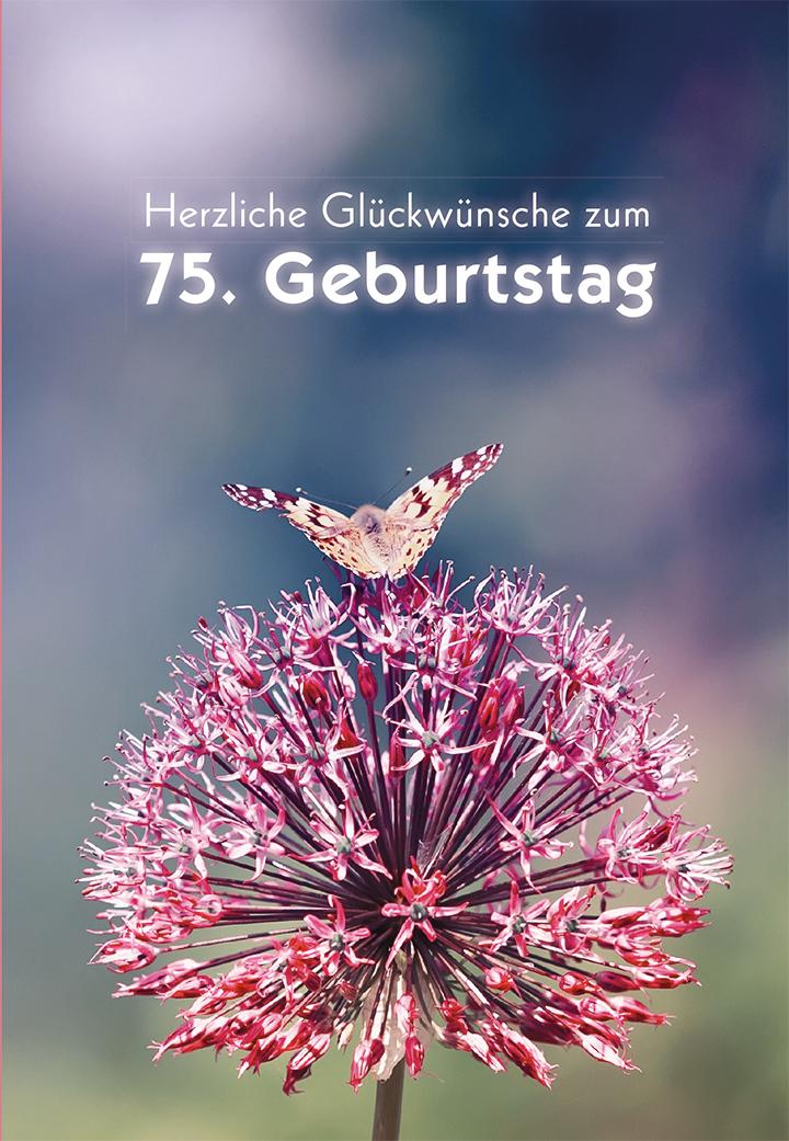 Glückwunschkarte Herzliche Glückwünsche zum 75 Geburtstag