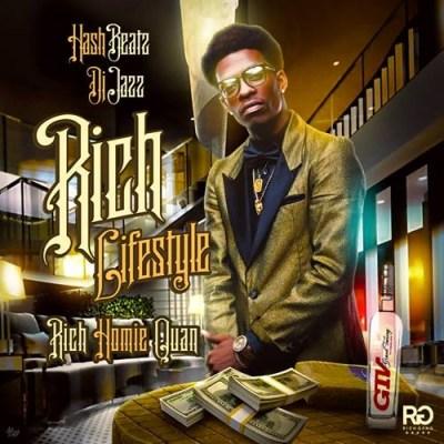 Rich Homie Quan - Rich Lifestyle | Buymixtapes.com