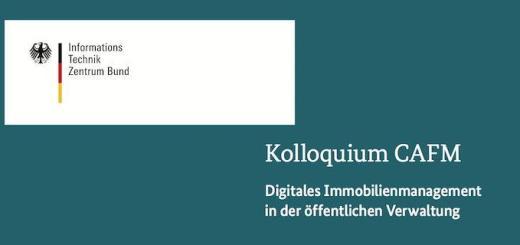 Am 14. April veranstaltet das ITZBund sein Kolloquium CAFM zu kommunalem Immobilienmanagement