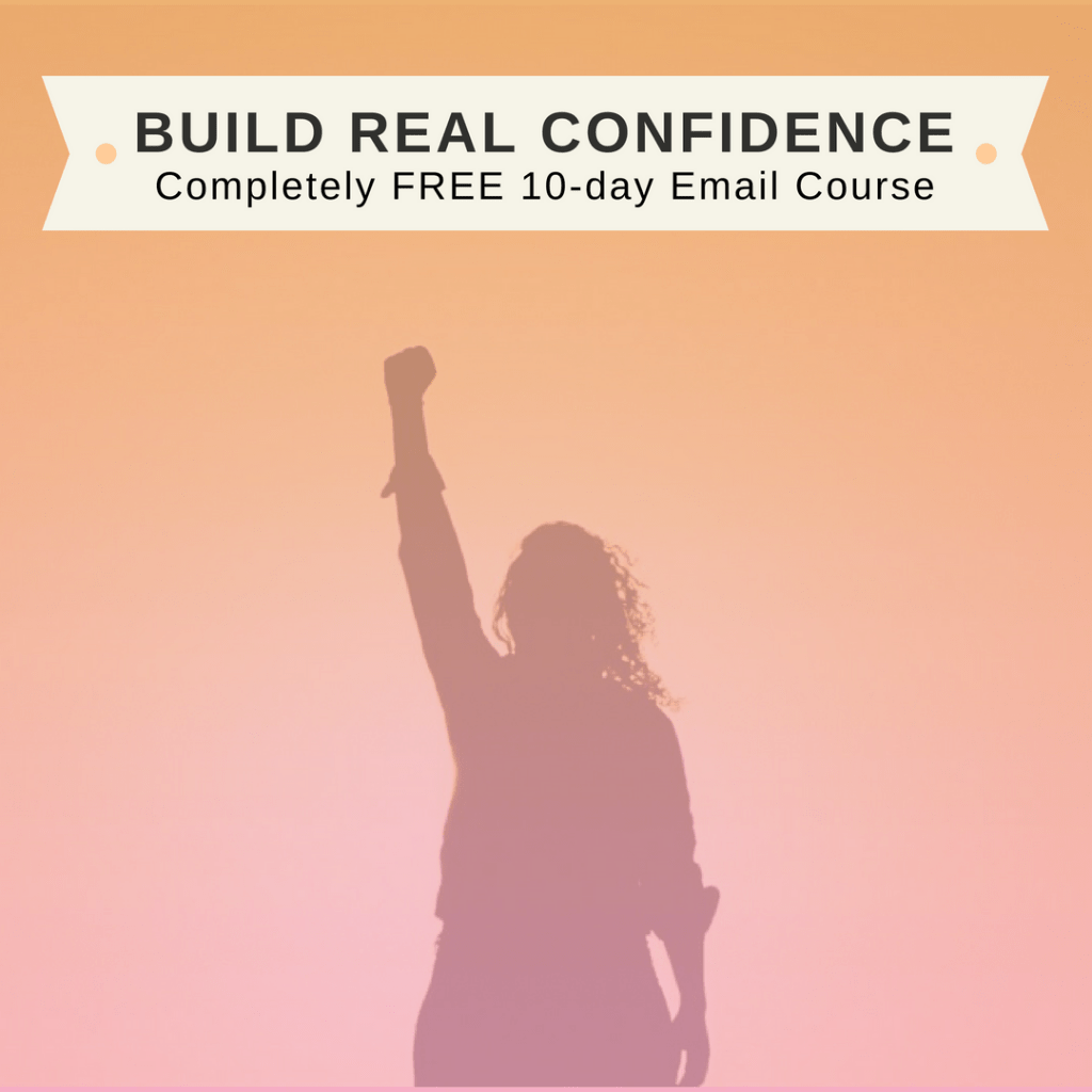 Build Real Confidence