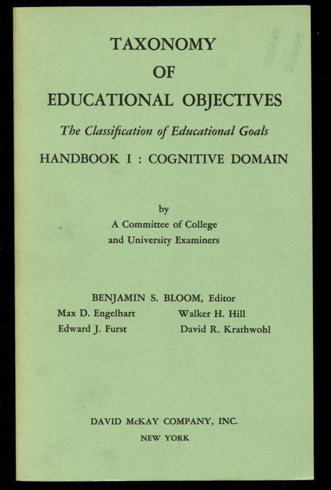 Taxonomy of Educational Objectives Handbook I--Cognitive Domain