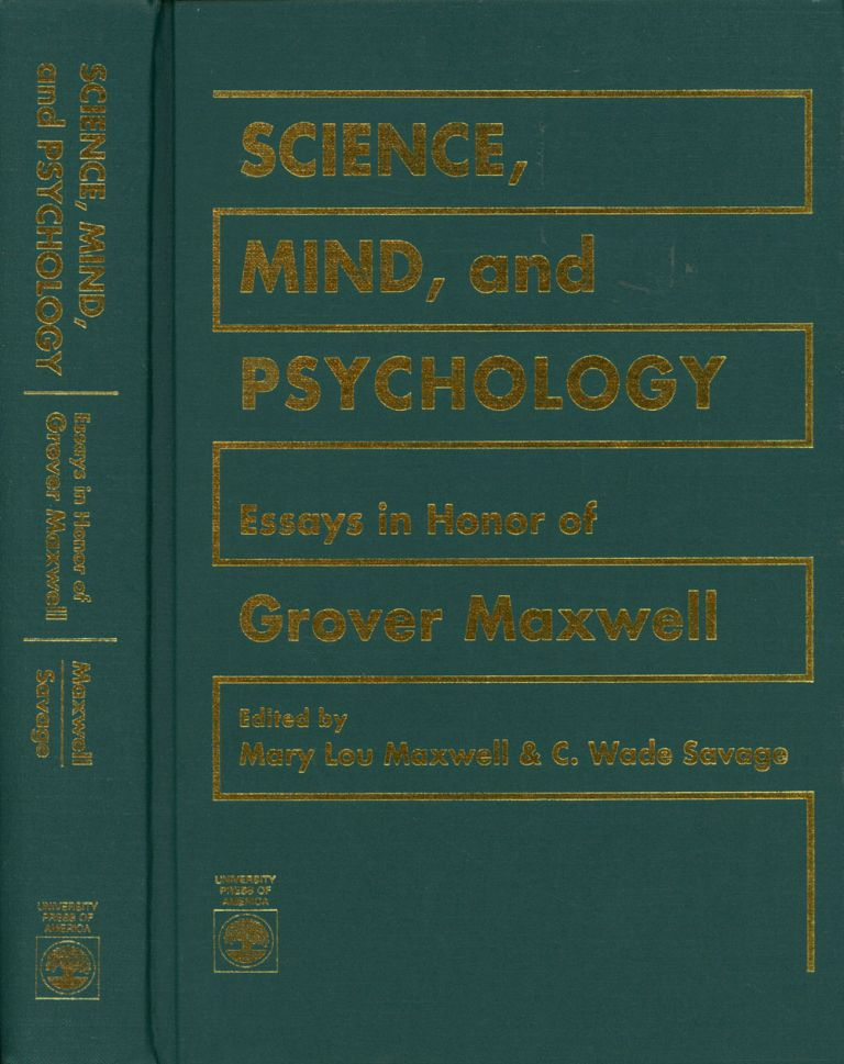 Science, Mind, and Psychology Essays in Honor of Grover Maxwell
