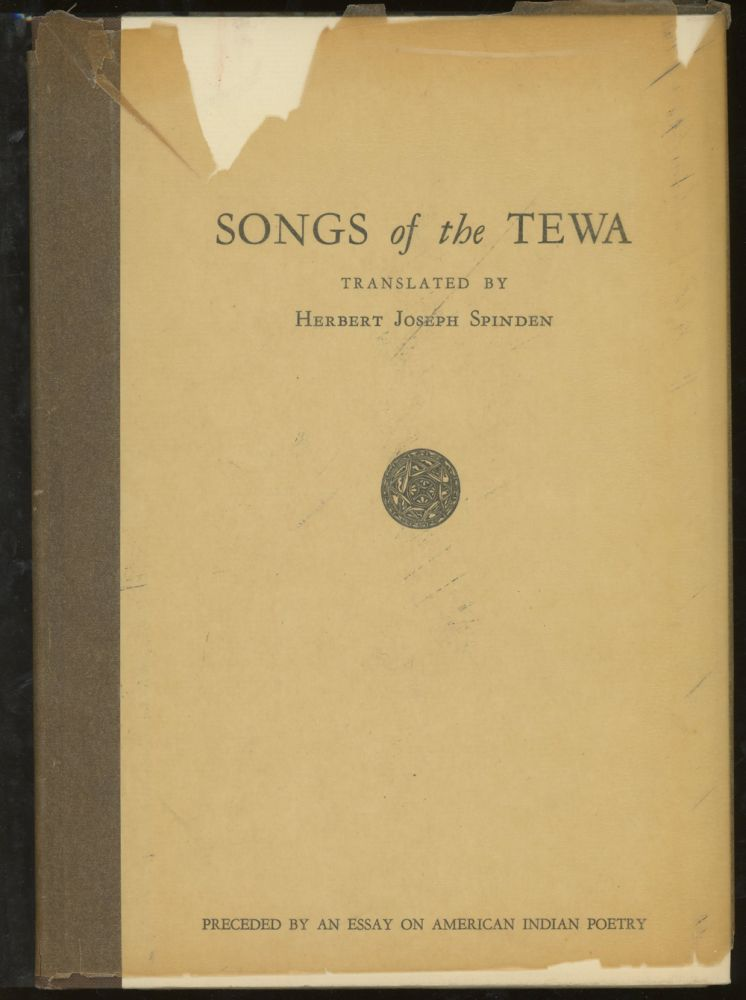 Songs of the Tewa, Preceded by An Essay on American Indian Poetry