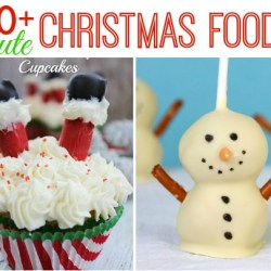 40 Cute Christmas Food Ideas