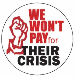 We won't pay for their crisis