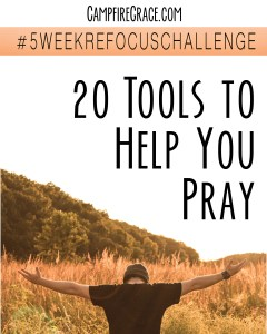20 tools to help you pray