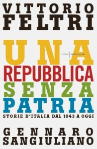 La copertina del libro scritto da Vittorio Feltri e Gennaro Sangiuliano