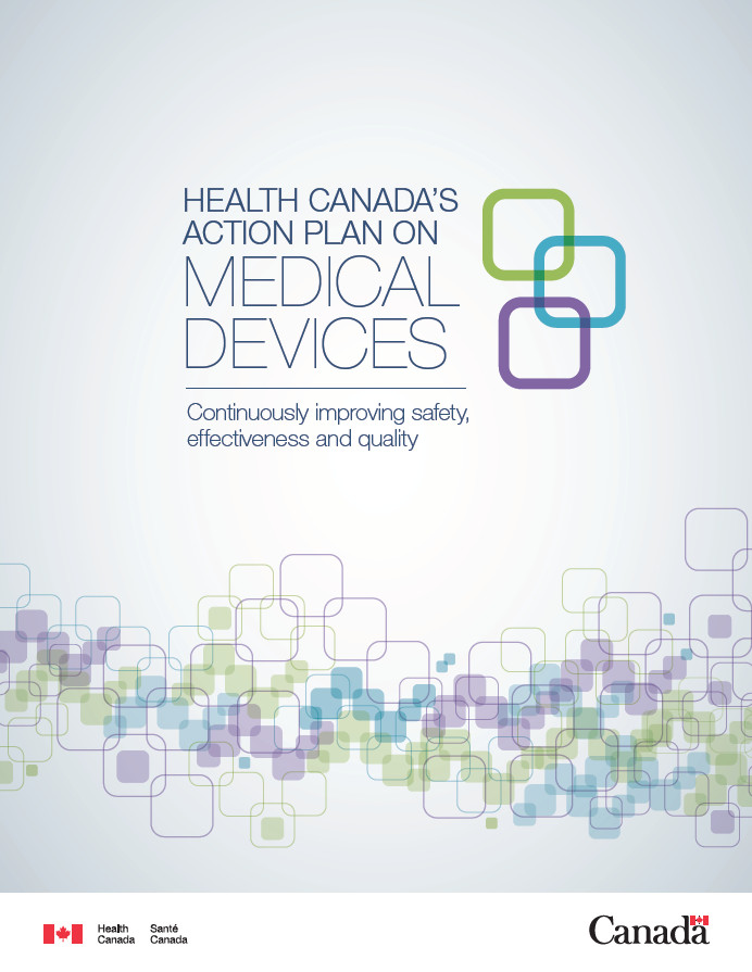 Health Canada\u0027s Action Plan on Medical Devices Continuously