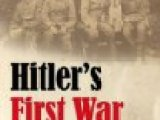 Review of Hitler's First War: Adolf Hitler, the Men of the List Regiment, and the First World War by Andrew Iarocci