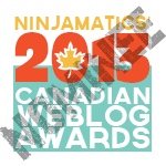 Canadian WebBlog Awards Nominee 2013, blog, blogger, top bloggers in Canada
