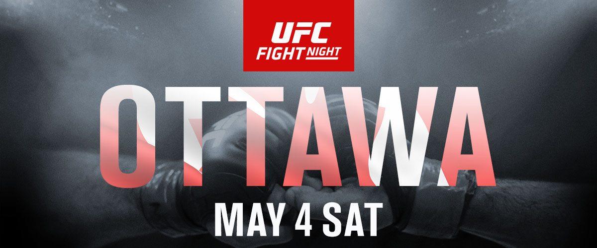 UFC Fight Night Ottawa - Canadian Tire Centre