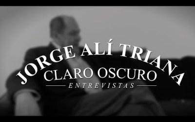 Jorge Alí Triana en Claro Oscuro