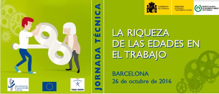 La riqueza de las edades en el trabajo. «Semana Europea» (26/10/16 – Barcelona)