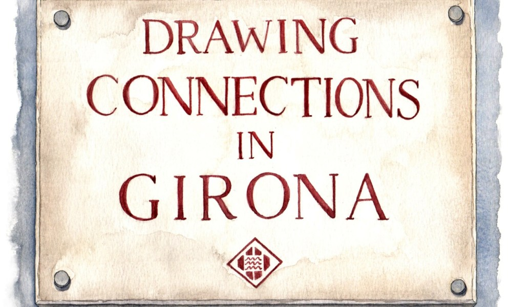 Drawing connections in Girona.