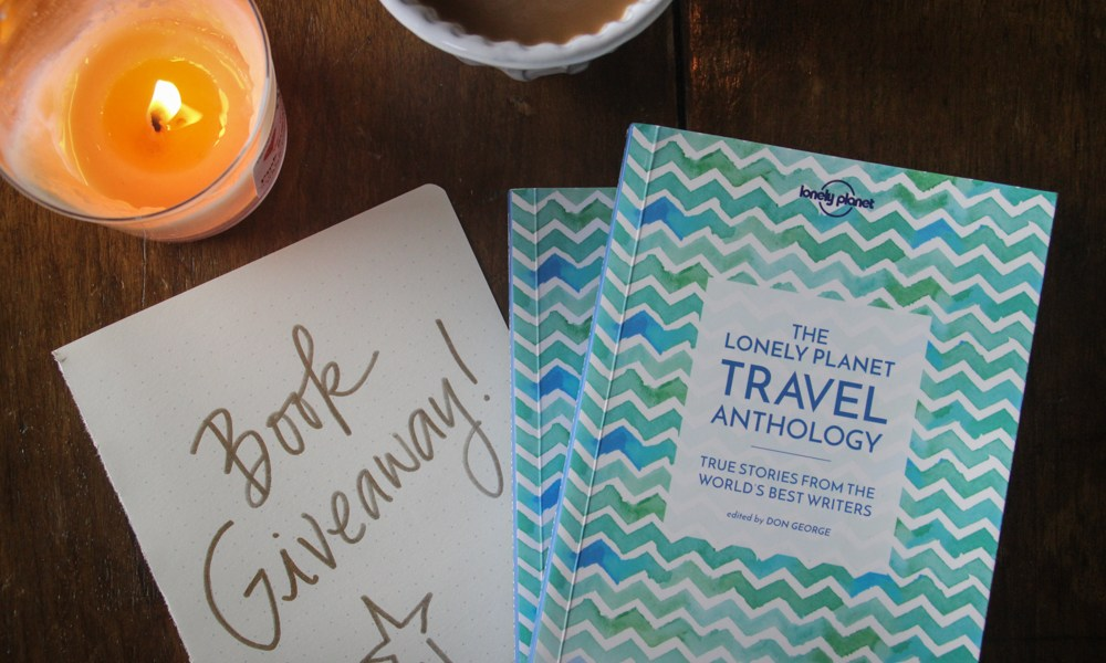 Book giveaway: The Lonely Planet Travel Anthology