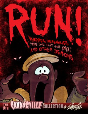 RUN! Vampires, Werewolves, 'The One that Got Away,' And Other Demons