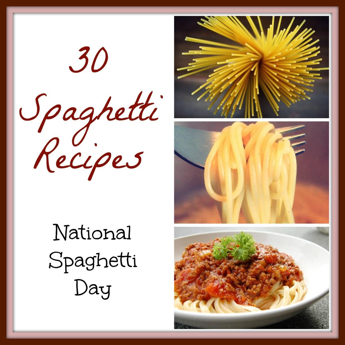 30 Spaghetti Recipes for National Spaghetti Day