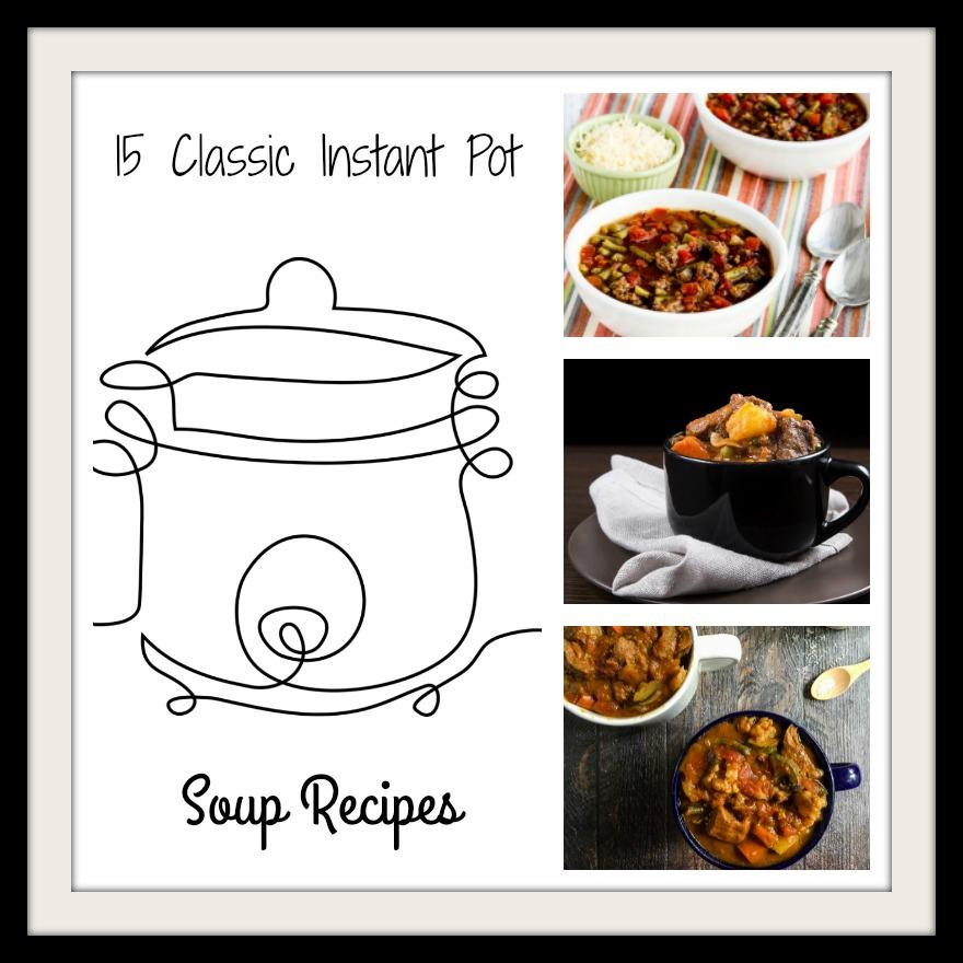 Classic Instant Pot Soup Recipes