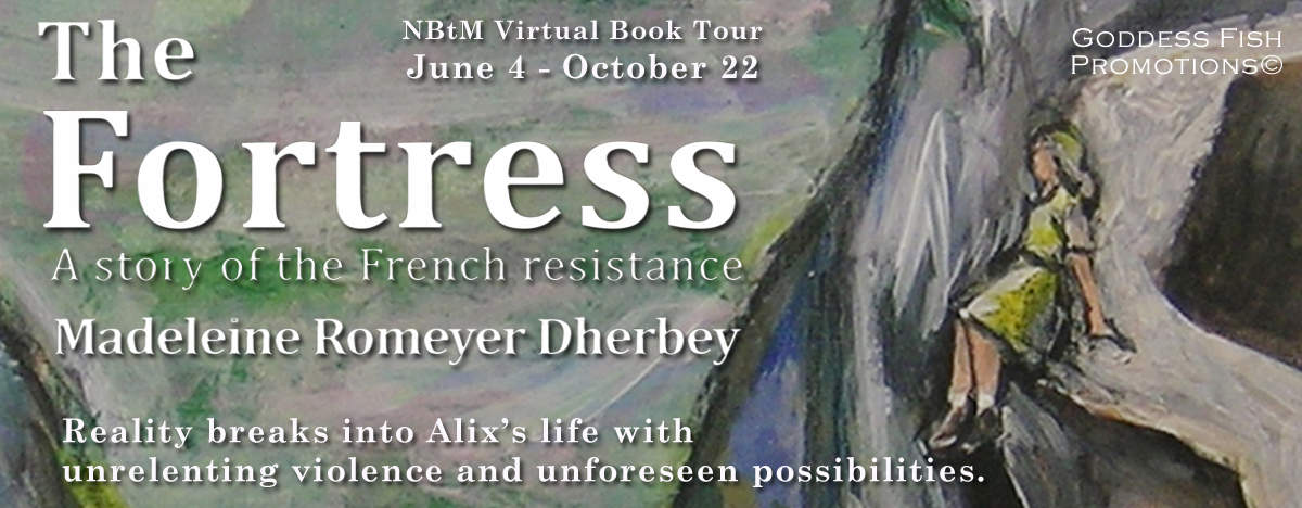 #Interview with Madeleine Romeyer Dherbey, author of The Fortress with #Giveaway